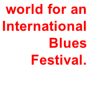 Yorkshire welcomes the world for an International Blues Festival.